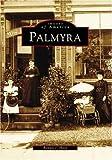 Palmyra (NY) (Images of America)