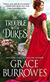 The Trouble with Dukes (Windham Brides)