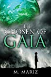 The Chosen of Gaia