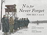 N is for Never Forget: POW-MIA A to Z