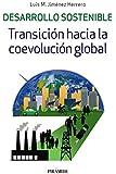 Desarrollo sostenible. Transición hacia la coevolución global