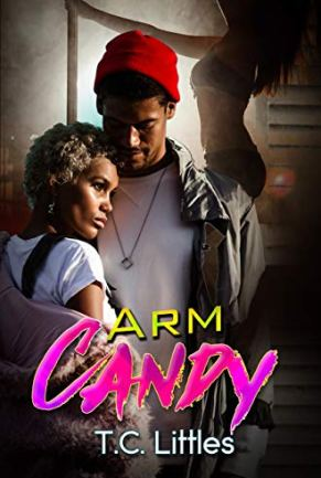 Arm Candy by [Littles, T.C.]