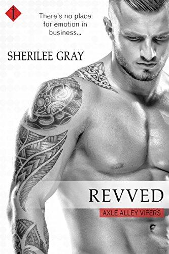 Revved by Sherilee Gray