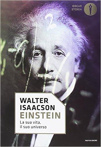 Einstein. La sua vita, il suo universo: Amazon.co.uk: Isaacson, Walter, Cannillo, T.: 9788804678397: Books