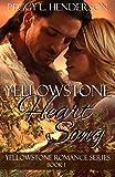 Yellowstone Heart Song (Yellowstone Romance Book 1)