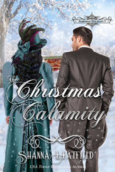 The Christmas Calamity: (A Sweet Victorian Holiday Romance) (Hardman Holidays Book 3) by [Hatfield, Shanna]