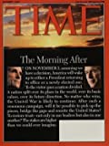 Time Magazine November 1 2004 The Morning After Bush / Kerry