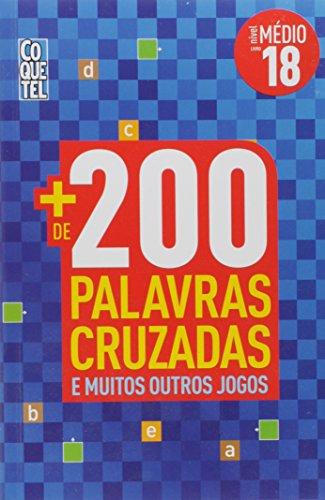 Coquetel. Mais de 200 Palavras Cruzadas - Nível Médio. Livro 18