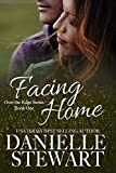 Facing Home (Over the Edge Book 1)
