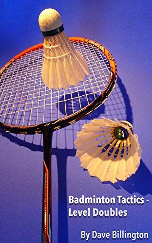 Badminton Tactics - Level Doubles