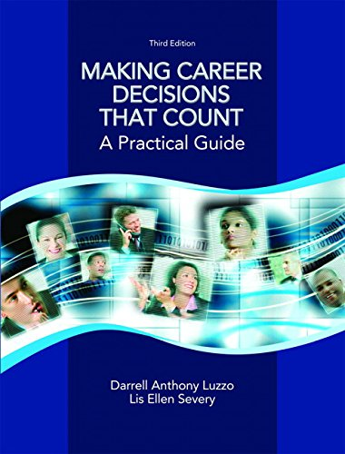 Making Career Decisions that Count: A Practical Guide Plus MyLab Student Success without Pearson eText -- Access Card Package (3rd Edition)