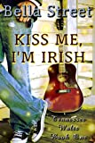 Kiss Me, I'm Irish (Tennessee Waltz Book 1)