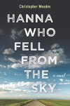 Hanna Who Fell from the Sky: A Novel by [Meades, Christopher]