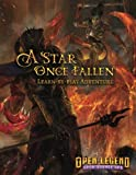 A Star Once Fallen: Open Legend Learn-by-play Adventure Module