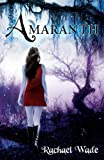 Amaranth (The Resistance Trilogy Book 1)