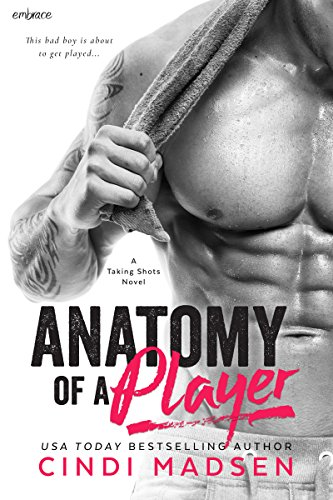 Anatomy of a Player by Cindi Madsen