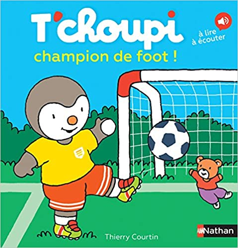 T'choupi champion de foot