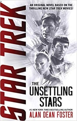 The Unsettling Stars (Star Trek): Foster, Alan Dean: 9781982140601 ...