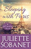 Sleeping with Paris (City of Love Book 1)