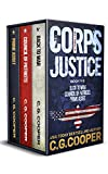 The Corps Justice Series: Books 1-3 (The Corps Justice Series Box Set Book 1)