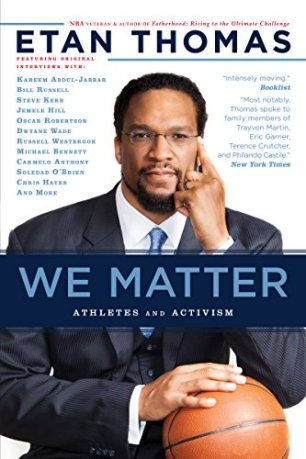 We Matter: Athletes and Activism (Edge of Sports Book 4) by [Thomas, Etan]