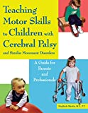 Written by an experienced physical therapist, this practical guide gives parents the keys they need to help their child with cerebral palsy or another developmental delay master gross motor skills beginning in infancy. Organised in the sequence child...