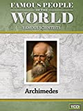Famous People of the World - Famous Scientists - Archimedes