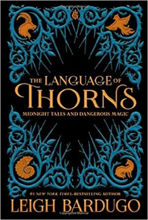 Amazon.com: The Language of Thorns: Midnight Tales and Dangerous ...
