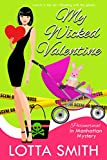 My Wicked Valentine (Paranormal in Manhattan Mystery: A Cozy Mystery Book 18)