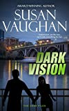Dark Vision (The DARK Files Book 1)