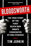Bloodsworth: The True Story of the First Death Row Inmate Exonerated by DNA Evidence