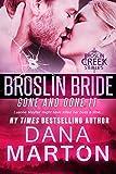 Broslin Bride (Gone and Done it) (Broslin Creek)