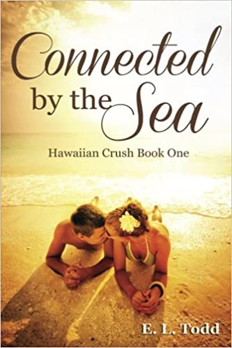 Conectado por el mar (Romance Hawaiano 1) – E. L. Todd