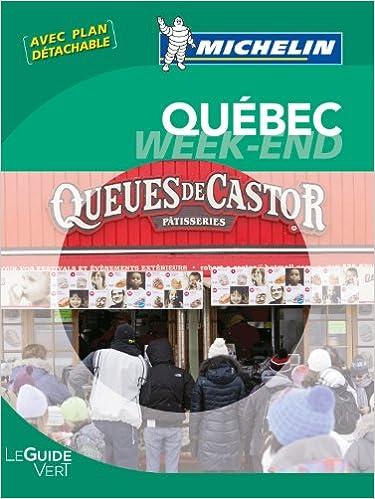 Le Guide Vert Michelin - Ville de Québec