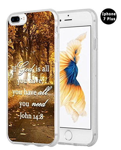 8 Plus Case Christian Sayings,Hungo TPU Silicone Protective Cover Compatible with iPhone 7 Plus/8 Plus Bible Verses Sayings If God is All You Have You Have All You Need John