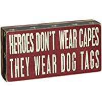 Primitives by Kathy Box Sign, 4 by 8-Inch, Heroes Dog Tags