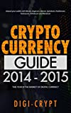 Cryptocurrency: Guide To Digital Currency: Digital Coin Wallets With Bitcoin, Dogecoin, Litecoin, Speedcoin, Feathercoin, Fedoracoin, Infinitecoin, and ... Digital Wallets, Digital Coins Book 1)