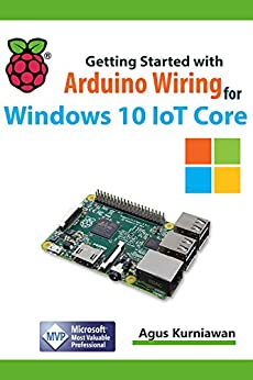 Read on - Getting Started with Arduino Wiring for Windows 10