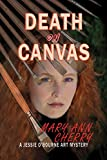 Death on Canvas (The Jessie O'Bourne art mysteries Book 1)