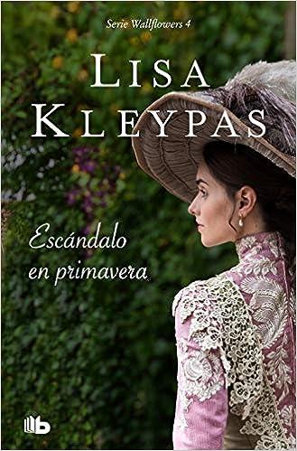 Escándalo en primavera (Las Wallflowers 4) de Lisa Kleypas en pdf