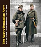 The Austro-Hungarian Army in the First World War. Uniforms & Equipment - from 1914 to 1918 (2 Volumes in a slip cover)