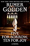 Five for Sorrow, Ten for Joy: A Novel