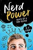 Nerd Power (Diary of a Boy Genius Book 1)