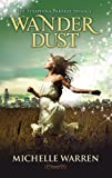 Wander Dust (The Seraphina Parrish Trilogy Book 1)