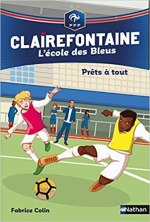 [BD] Clairefontaine, L'école des Bleus : Prêts à tout (Tome 5)