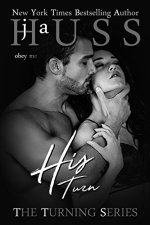 His Turn by JA Huss