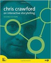 """Résultat de recherche d'images pour """"chris crawford interactive storytelling"""""""