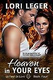 Heaven In Your Eyes: La Fleur de Love: Book Four