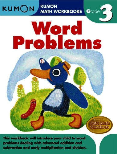 Word Problems (Kumon Math Workbooks Grade 3)