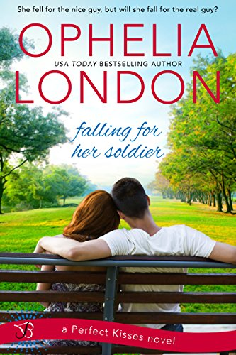 Falling for Her Soldier: A Perfect Kisses Novel by [London, Ophelia]